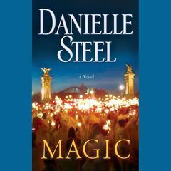 Magic: A Novel Audiobook, by Danielle Steel