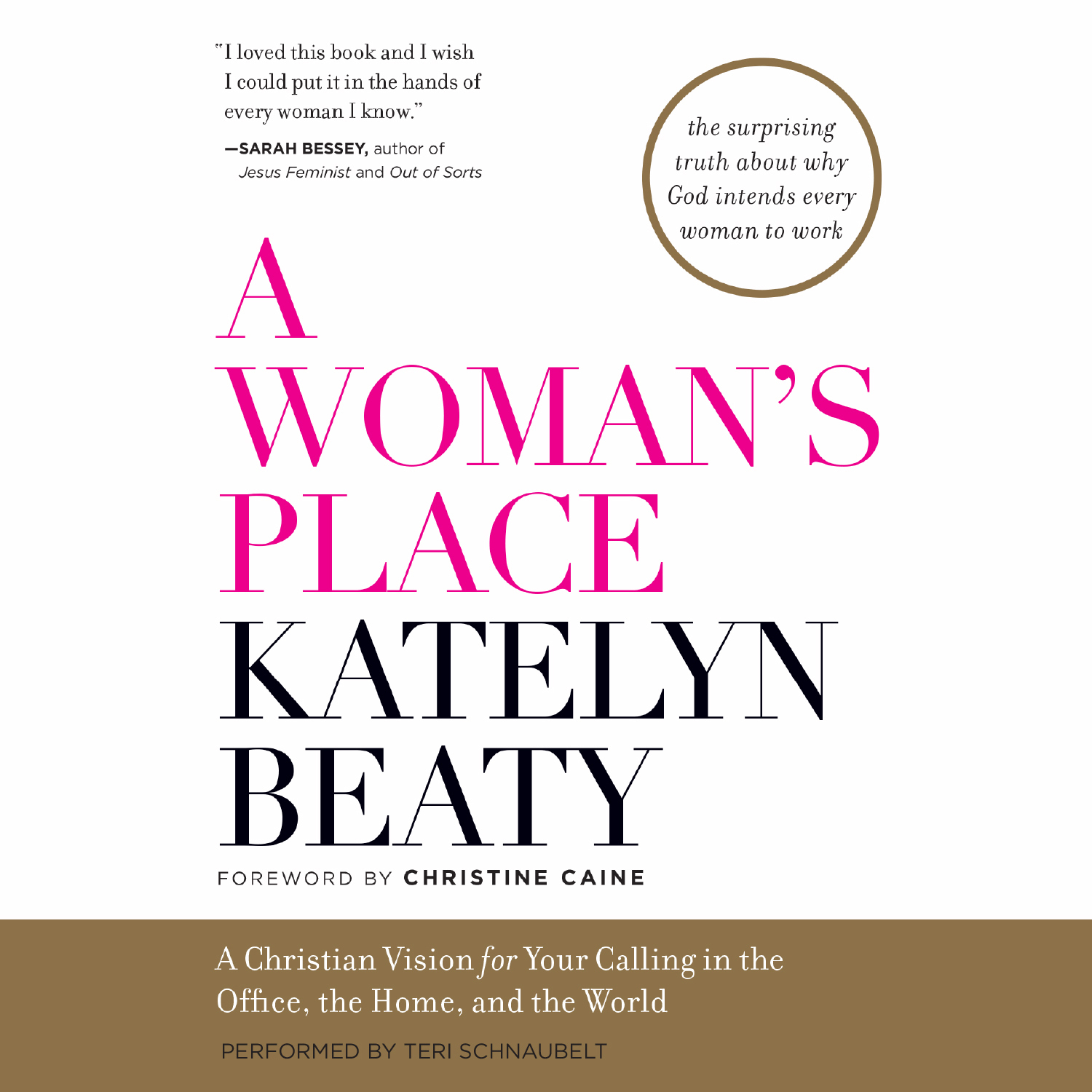 Printable A Woman's Place: A Christian Vision for Your Calling in the Office, the Home, and the World Audiobook Cover Art