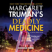 Deadly Medicine, by Donald Bain, Margaret Truman