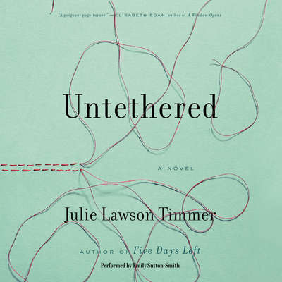 Untethered Audiobook, by Julie Lawson Timmer