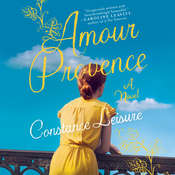 Amour Provence, by Constance Leisure
