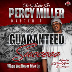 Guaranteed Success: When You Never Give Up Audiobook, by Percy Miller
