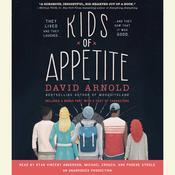 Kids of Appetite, by David Arnold