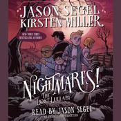 Nightmares! The Lost Lullaby, by Jason Segel, Kirsten Miller