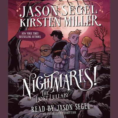 Nightmares! The Lost Lullaby Audiobook, by Jason Segel