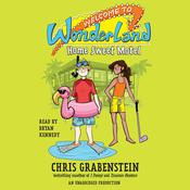 Welcome to Wonderland #1: Home Sweet Motel, by Chris Grabenstein