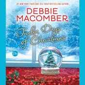 Twelve Days of Christmas: A Christmas Novel Audiobook, by Debbie Macomber