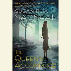 The Queens Accomplice: A Maggie Hope Mystery Audiobook, by Susan Elia MacNeal