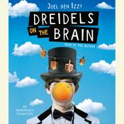 Dreidels on the Brain, by Joel ben Izzy, Joel ben Izzy