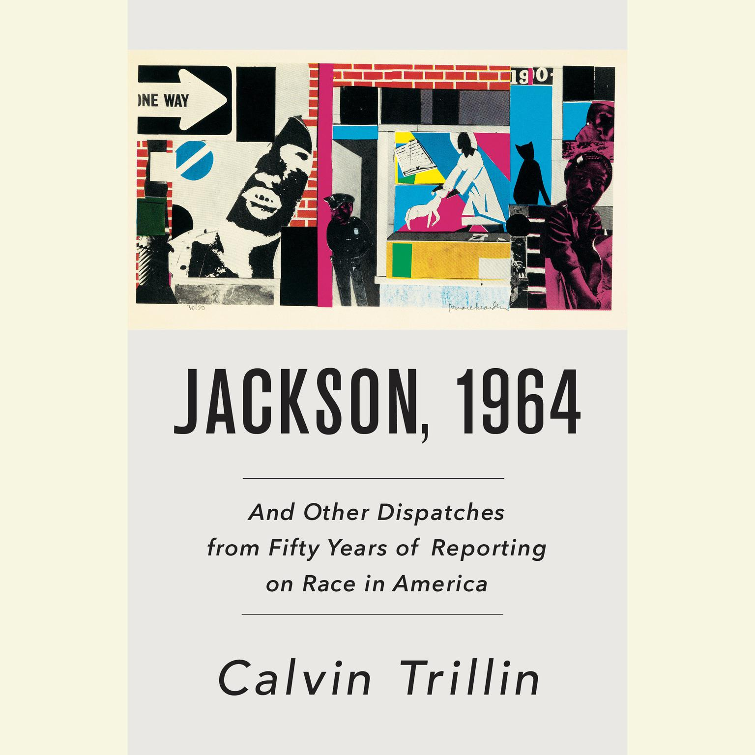 Printable Jackson, 1964: And Other Dispatches from Fifty Years of Reporting on Race in America Audiobook Cover Art