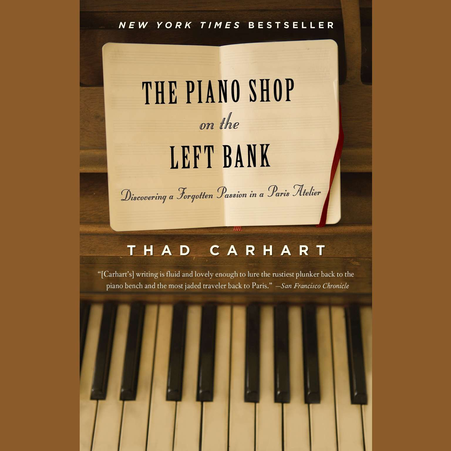 Printable The Piano Shop on the Left Bank: Discovering a Forgotten Passion in a Paris Atelier Audiobook Cover Art