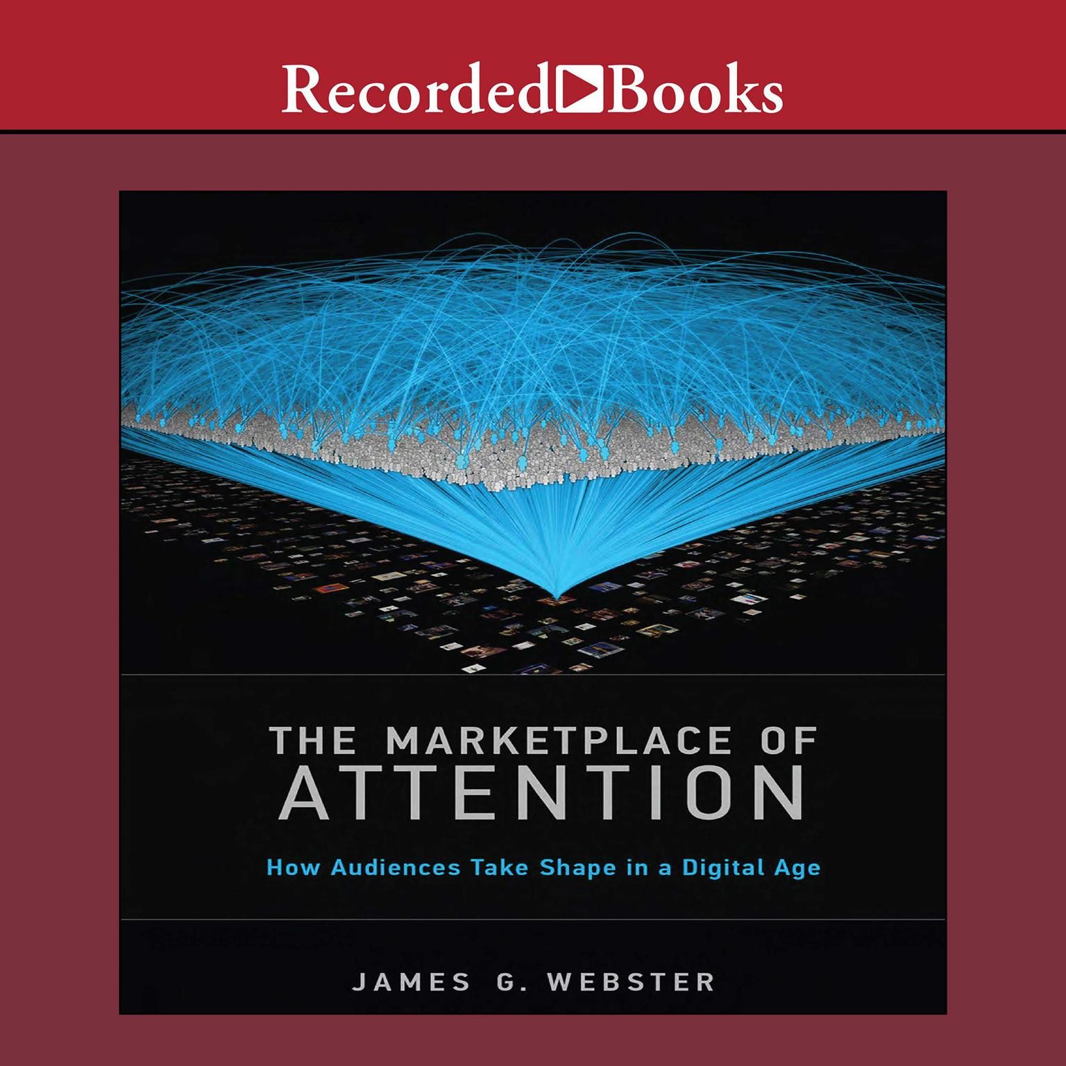 Printable The Marketplace of Attention: How Audiences Take Shape in a Digital Age Audiobook Cover Art