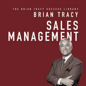 Sales Management: The Brian Tracy Success Library Audiobook, by Brian Tracy