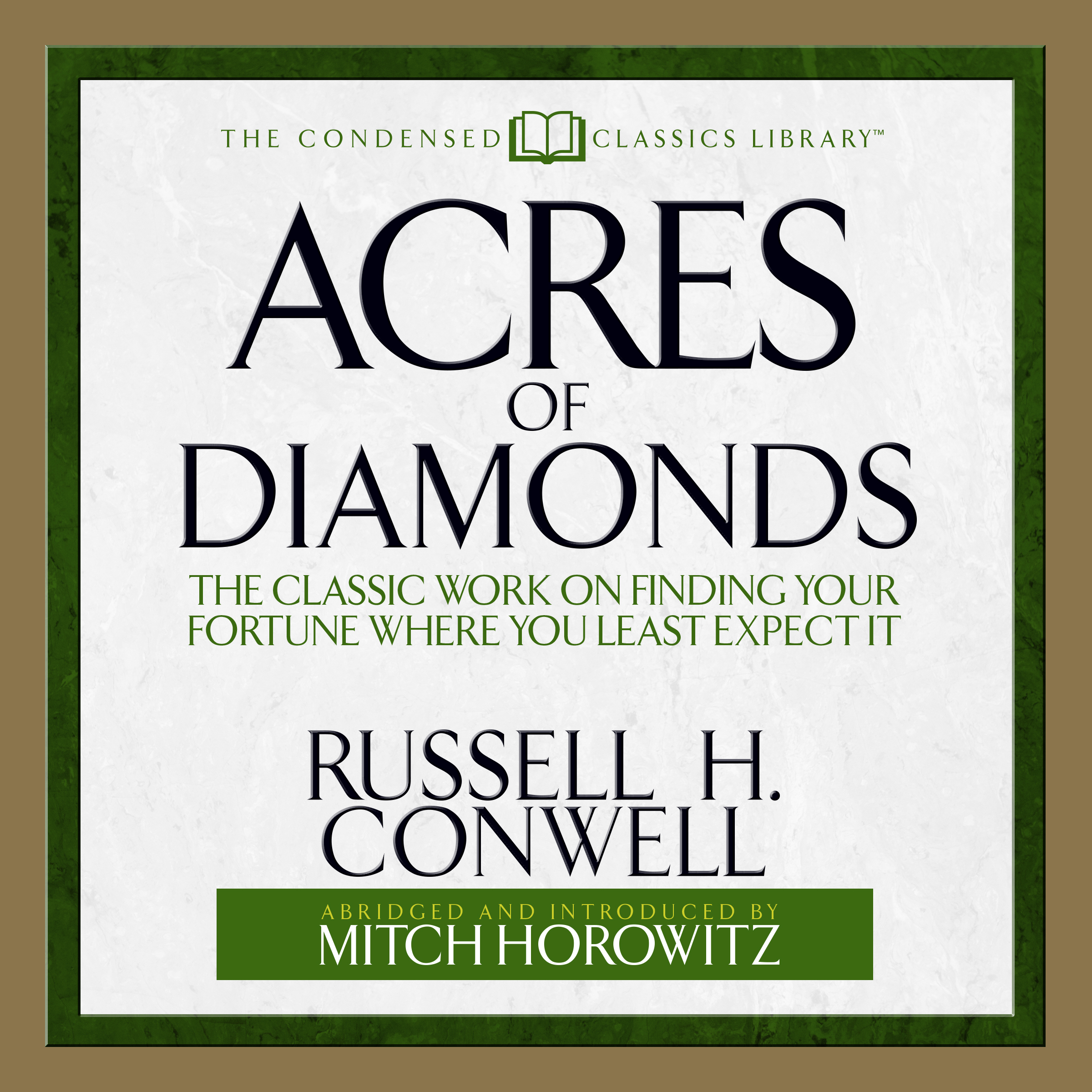 Printable Acres of Diamonds: The Classic Work on Finding Your Fortune Where You Least Expect It Audiobook Cover Art