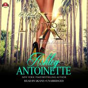 Luxe 2: A LaLa Land Addiction, by Ashley Antoinette