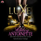 Luxe Audiobook, by Ashley Antoinette