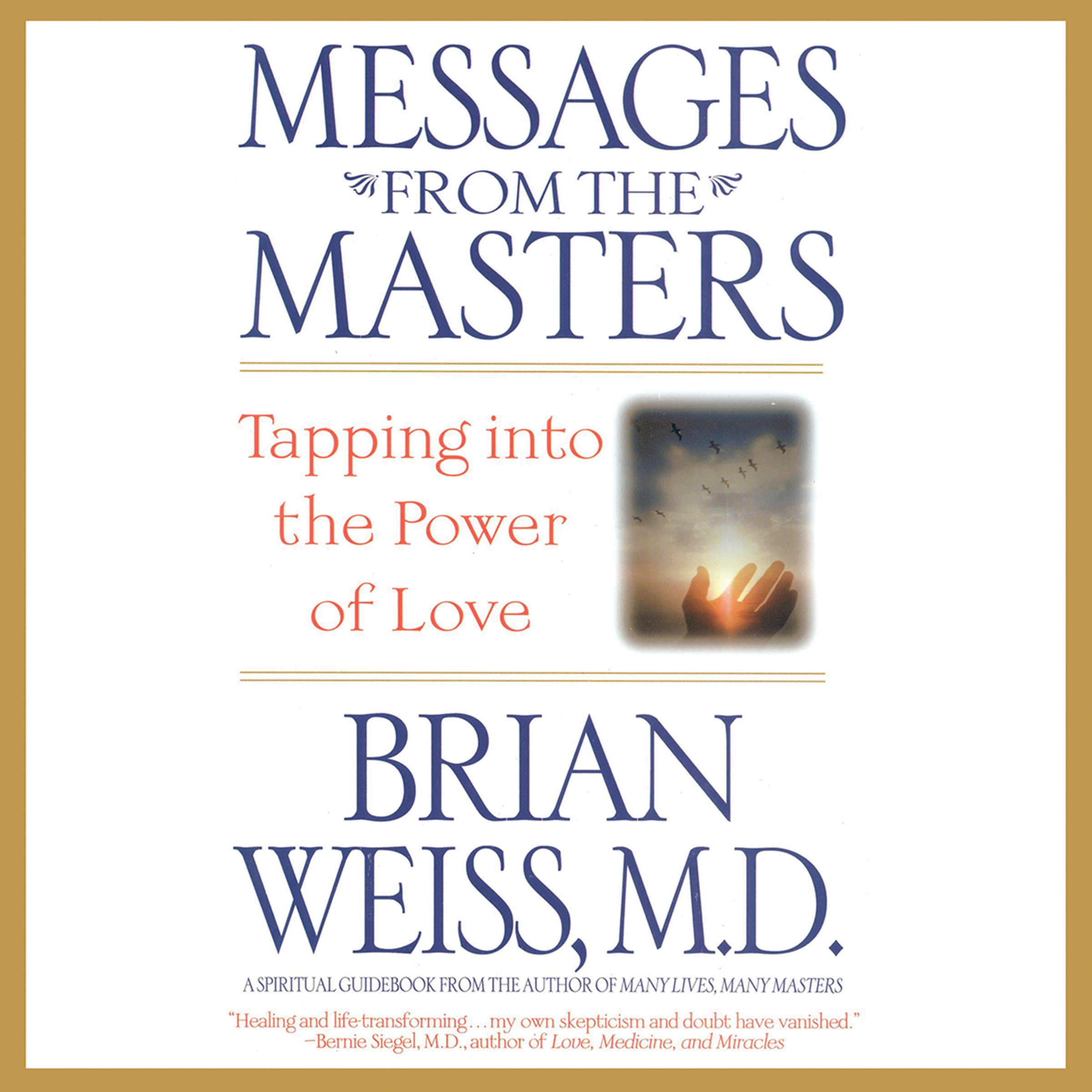 Printable Messages from the Masters: Tapping into the Power of Love Audiobook Cover Art