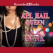 All Hail the Queen: An Urban Tale Audiobook, by Meesha Mink