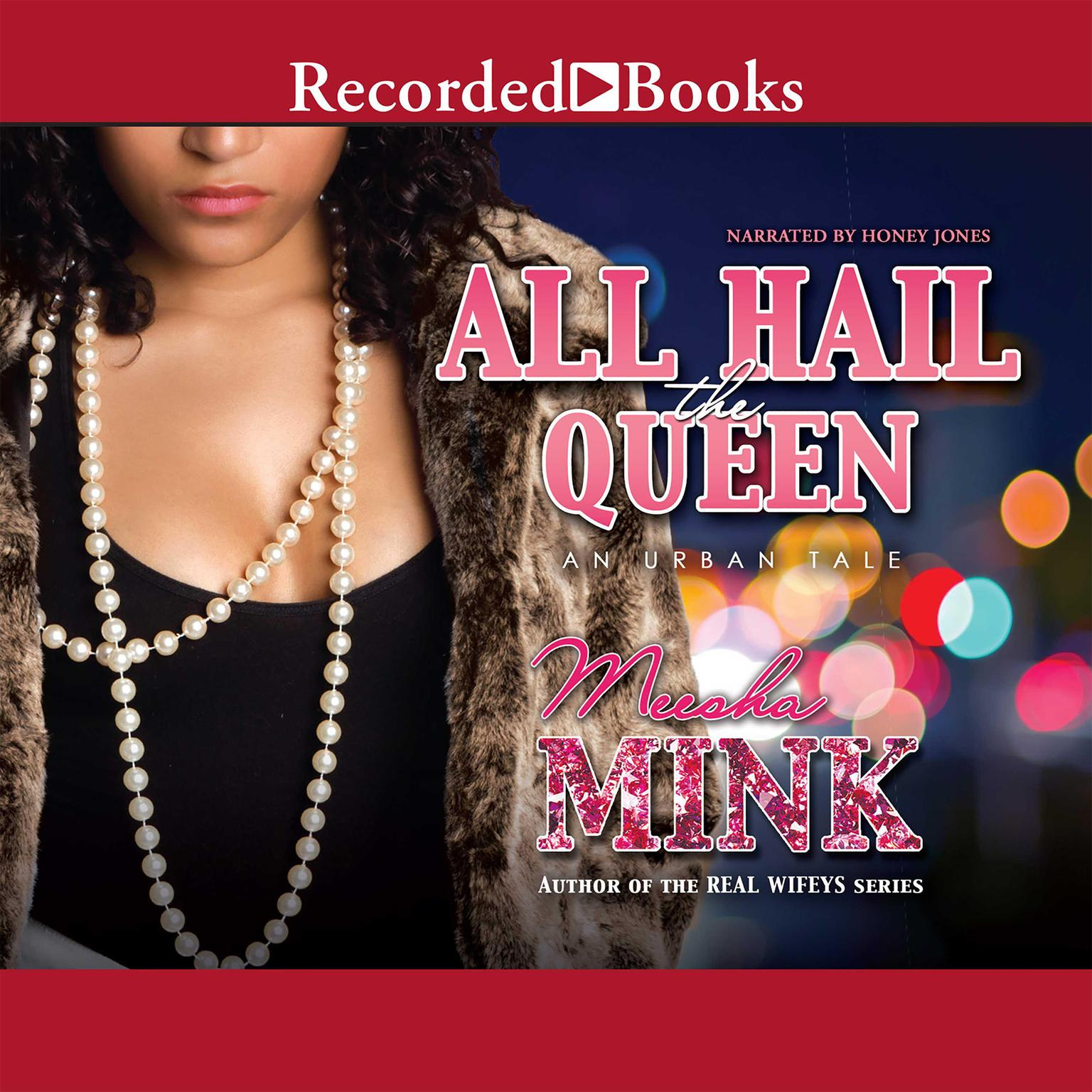Printable All Hail the Queen: An Urban Tale Audiobook Cover Art