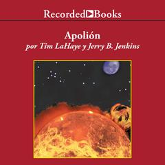 Apolión Audiobook, by Jerry B. Jenkins, Tim LaHaye