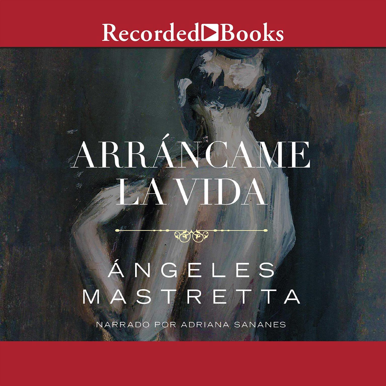 Printable Arráncame la vida Audiobook Cover Art