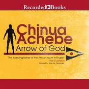 Arrow of God Audiobook, by Chinua Achebe