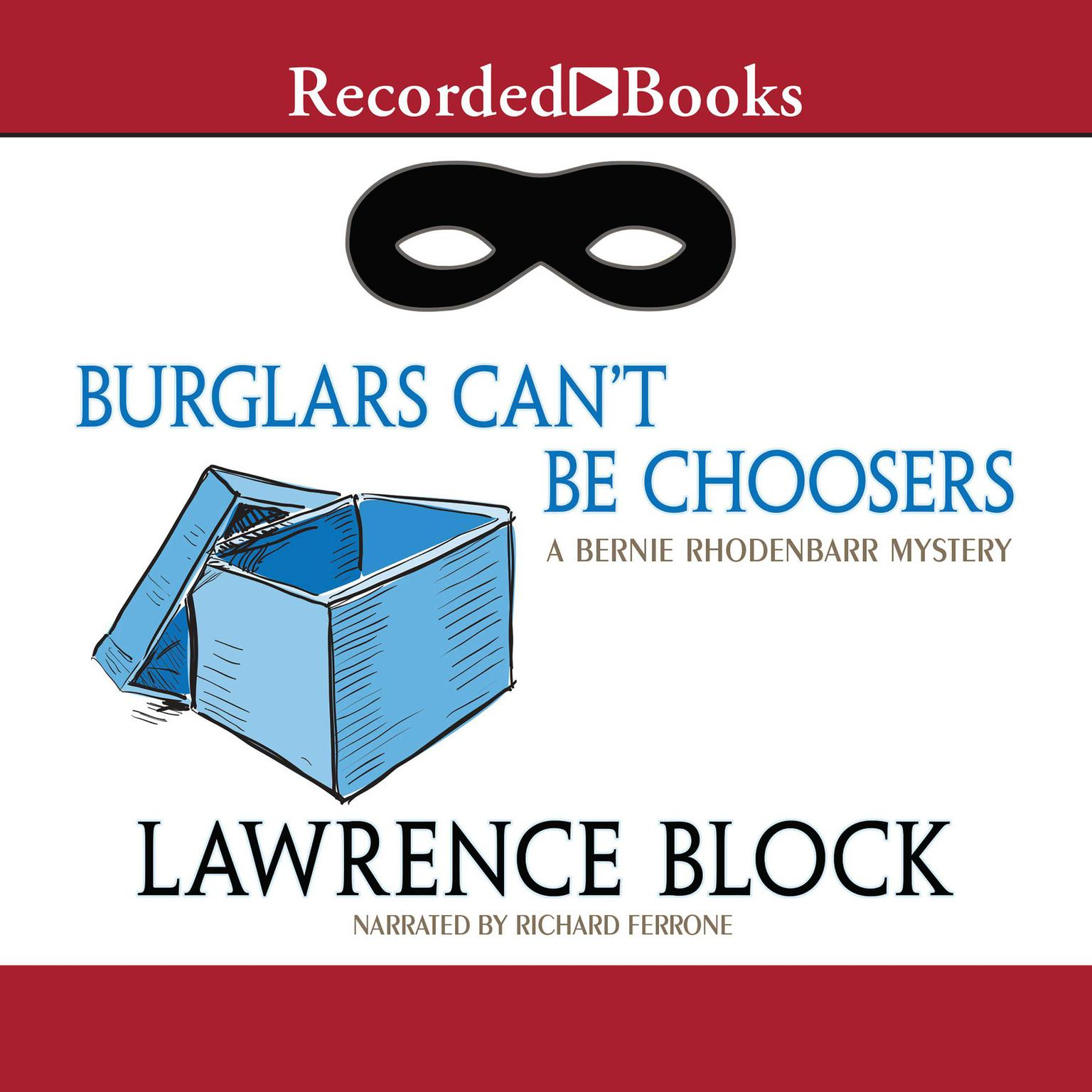 Printable Burglars Can't Be Choosers Audiobook Cover Art