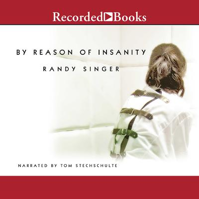 By Reason of Insanity Audiobook, by