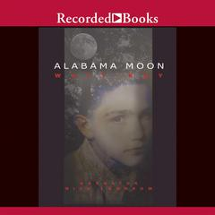Alabama Moon Audiobook, by Watt Key