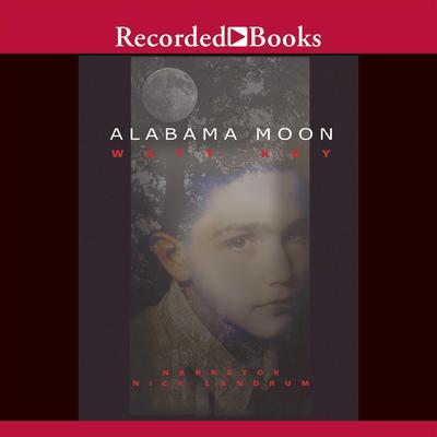 Alabama Moon Audiobook, by