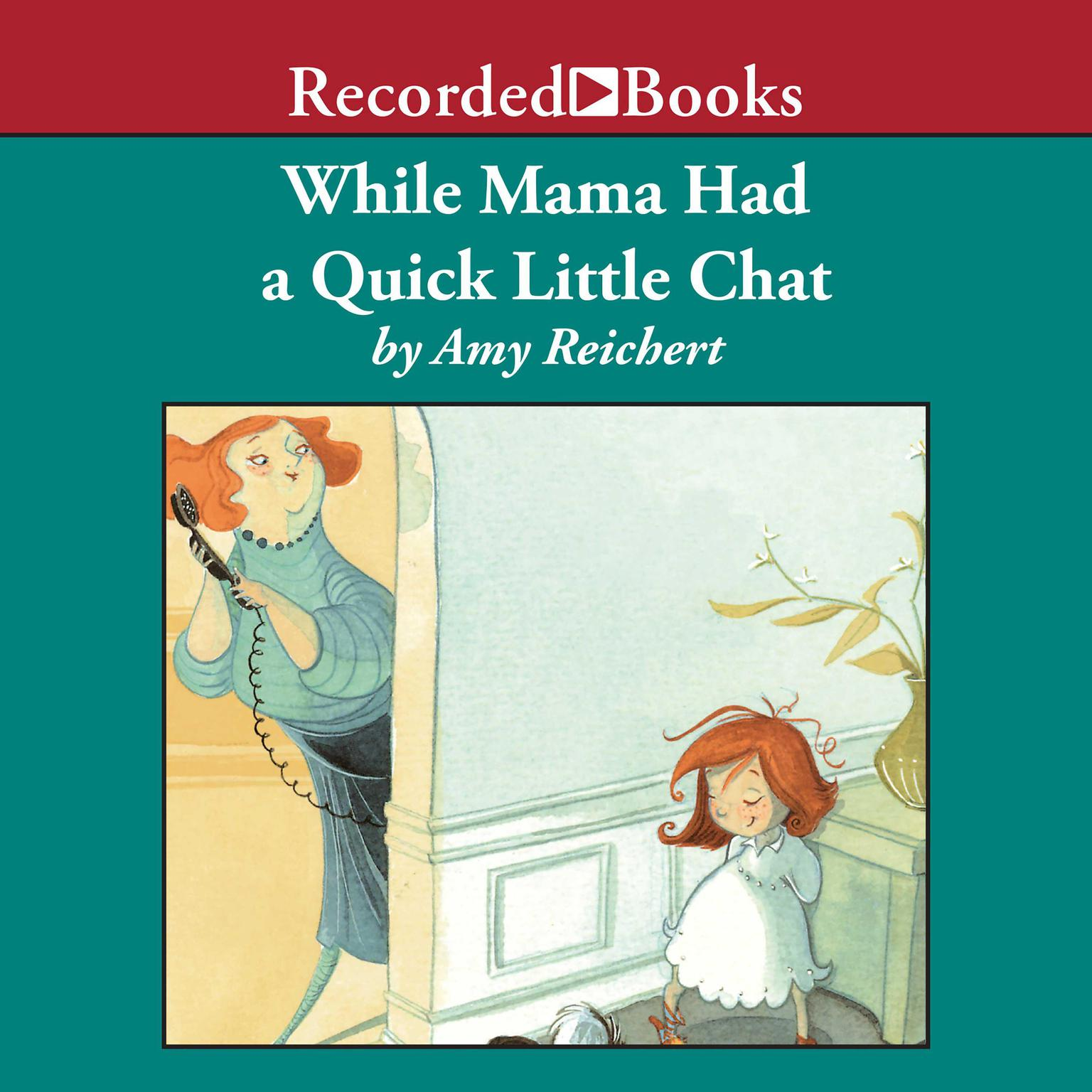 Printable While Mama Had a Quick Little Chat Audiobook Cover Art