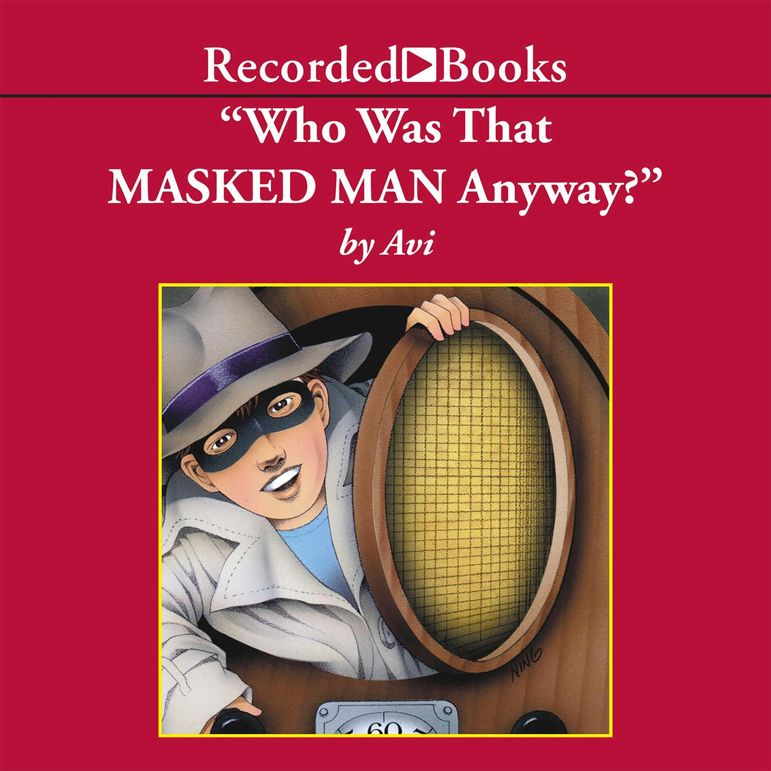 Printable Who Was That Masked Man, Anyway? Audiobook Cover Art