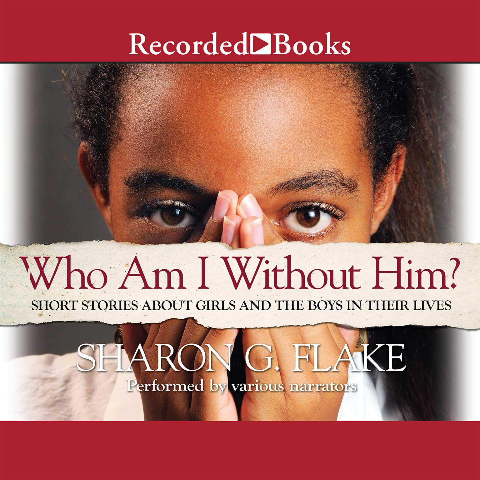 Printable Who Am I without Him?: Short Stories about Girls and the Boys in Their Lives Audiobook Cover Art
