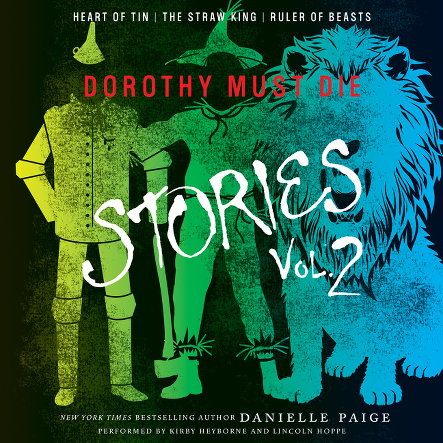 Printable Dorothy Must Die Stories, Vol. 2: Heart of Tin, The Straw King, Ruler of Beasts Audiobook Cover Art