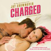 Charged: A Saints of Denver Novel, by Jay Crownover