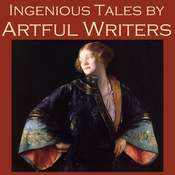 Ingenious Tales by Artful Writers Audiobook, by various authors, Anton Chekhov, D. H. Lawrence