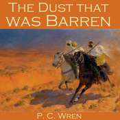 The Dust That Was Barren Audiobook, by P. C. Wren
