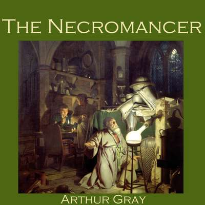 The Necromancer Audiobook, by Arthur Gray