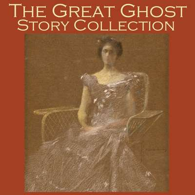 The Great Ghost Story Collection: Over 40 Spooky Tales Audiobook, by various authors