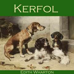 Kerfol Audiobook, by Edith Wharton
