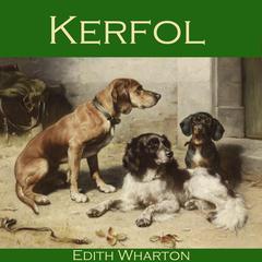 Kerfol Audiobook, by Edith Wharton