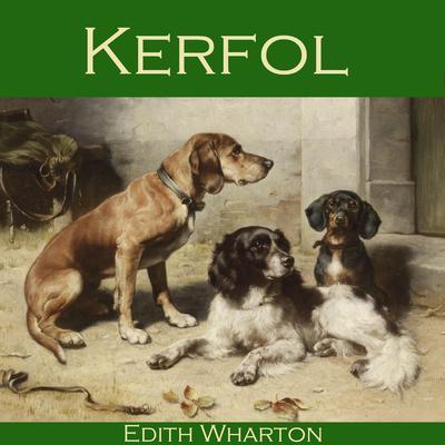 Kerfol Audiobook, by