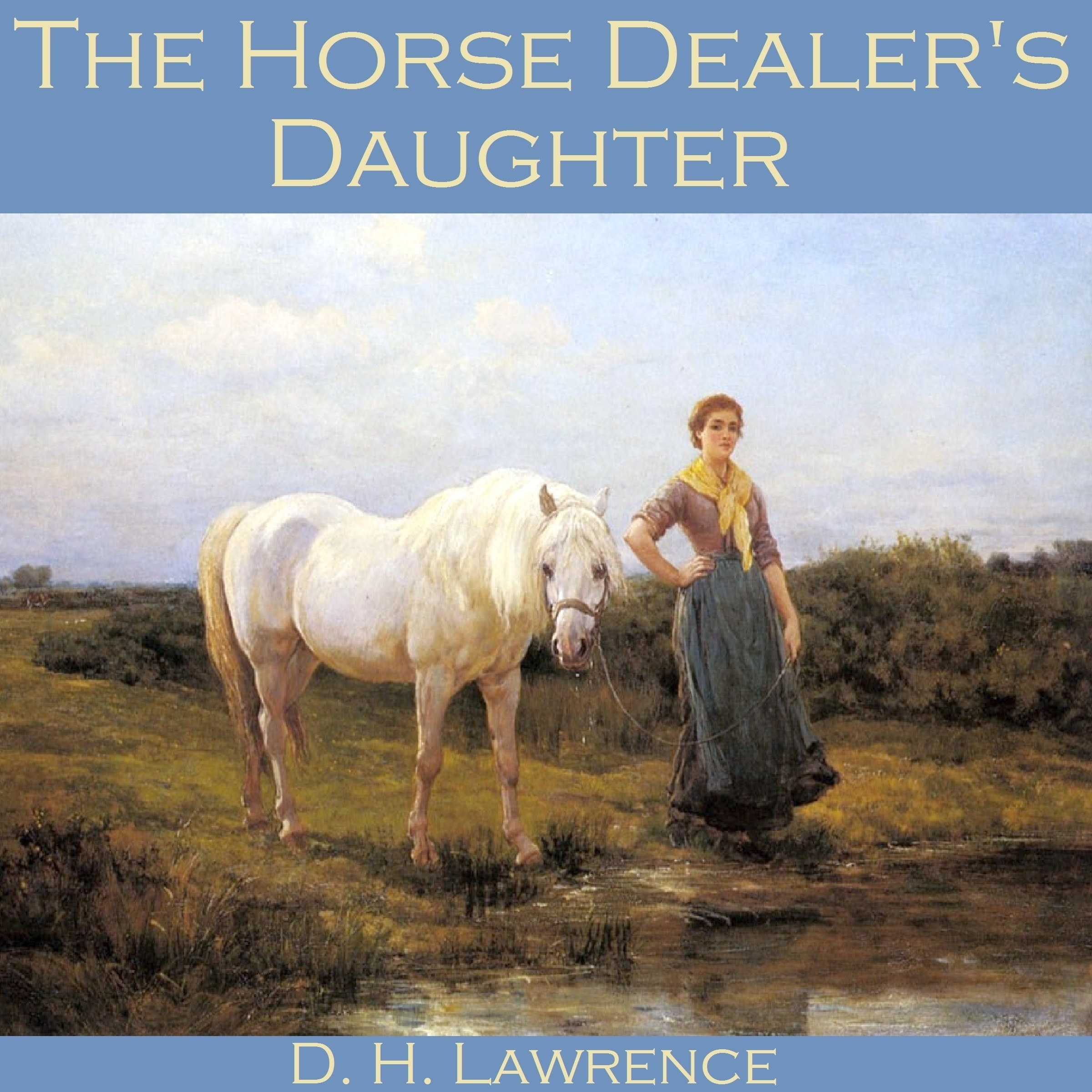 """poverty and the extremes in the horse dealers daughter by dh lawrence An analysis of the tragedy of coriolanus (william shakespeare) by joseph suglia """"poverty and underdevelopment are not god-given but are man-made, and can be unmade by man"""" th."""