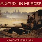 A Study in Murder Audiobook, by Vincent O'Sullivan