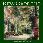Kew Gardens Audiobook, by Virginia Woolf