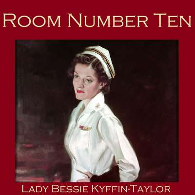 Room Number Ten Audiobook, by Bessie Kyffin-Taylor