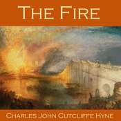 The Fire Audiobook, by Charles John Cutcliffe Hyne