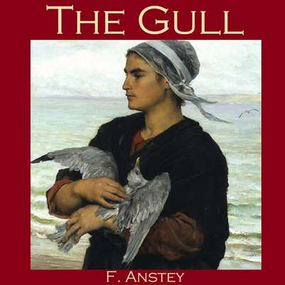 The Gull Audiobook, by F. Anstey