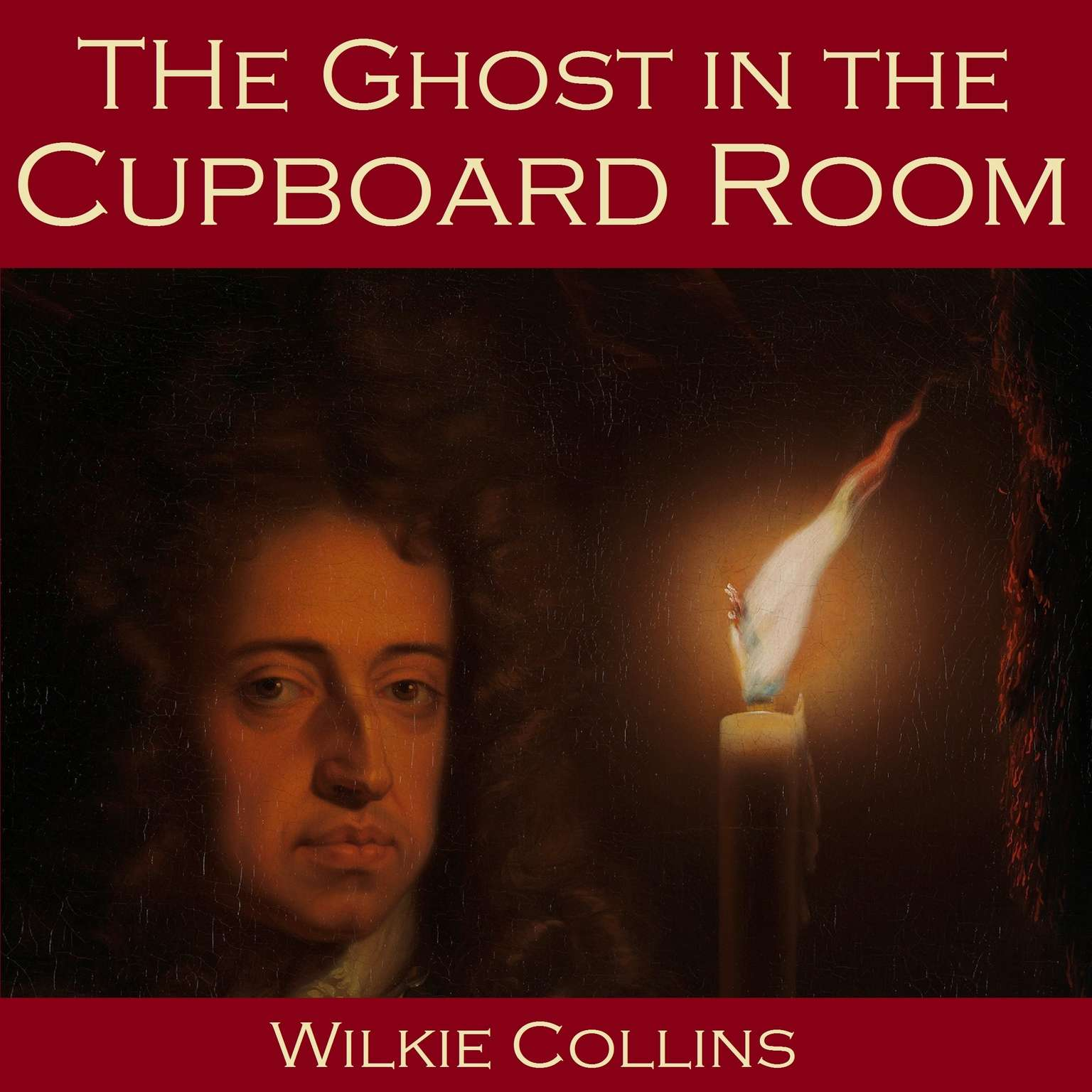 The Ghost in the Cupboard Room Audiobook, by Wilkie Collins