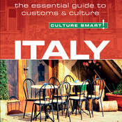 Culture Smart! Italy: The Essential Guide to Customs & Culture Audiobook, by Barry Tomalin